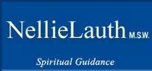 Nellie Lauth - M.S.W. - Spiritual Guidance - CHERISH, JOY, AWARENESS